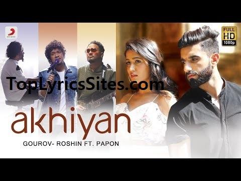 Akhiyan Lyrics Papon Manav, Gima