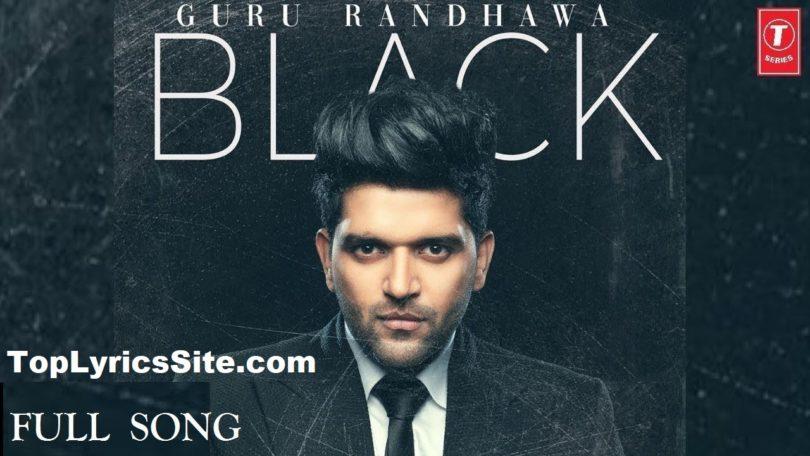 BLACK LYRICS GURU RANDHAWA