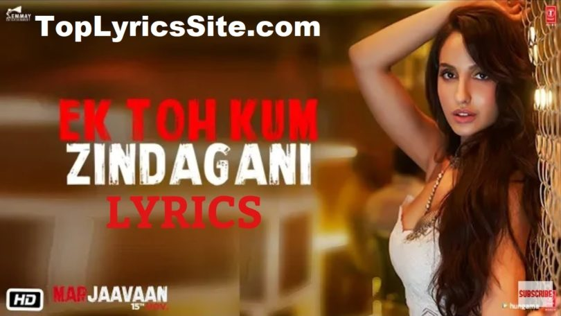 Ek Toh Kam Zindagani Lyrics