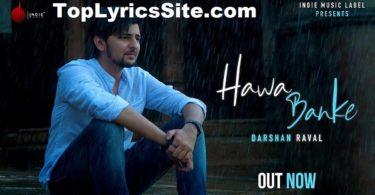 Hawa Banke Lyrics