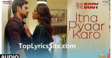Itna Pyaar Karo Lyrics