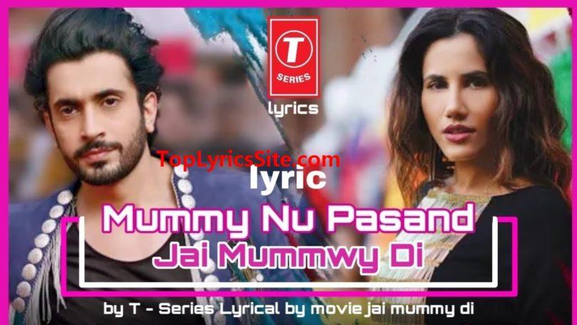 Mummy Nu Pasand Lyrics