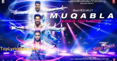 Muqabla Lyrics Street Dancer 3D