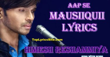 AAP SE MAUSIIQUII Lyrics