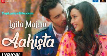 Aahista Lyrics