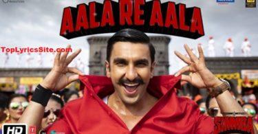 Aala Re Aala Lyrics