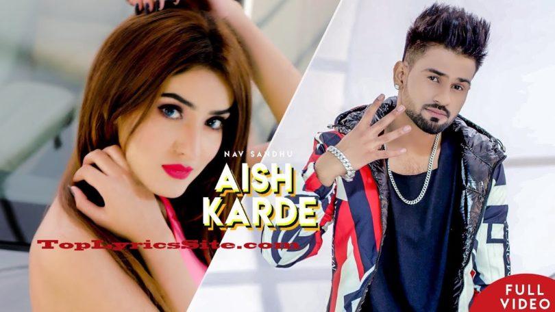 Aish Karde Lyrics