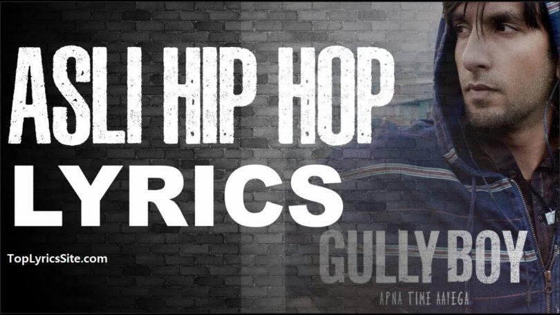 Asli hip hop lyrics