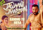 Bandhu Tu Mera Lyrics
