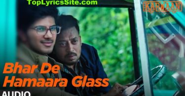 Bhar De Hamaara Glass Lyrics