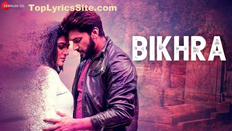 Bikhra Lyrics