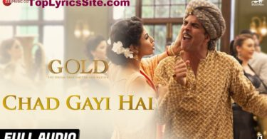 Chad Gayi Hai Lyrics