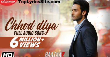 Chhod Diya Lyrics