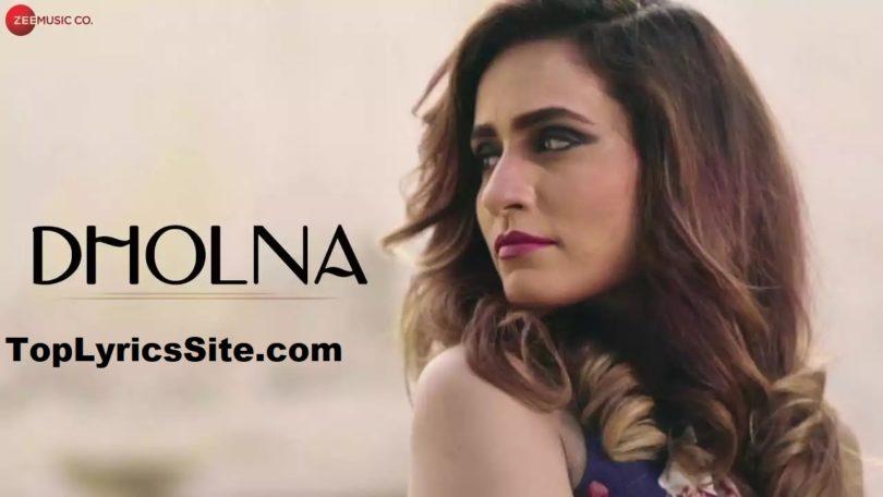 Dholna Lyrics
