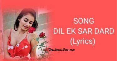 Dil Ek Sar Dard Lyrics