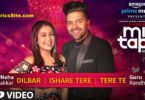 Dilbar Ishare Tere Tere Te Lyrics