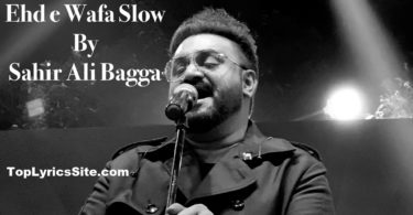 Ehd e Wafa Full OST Lyrics (Slow)