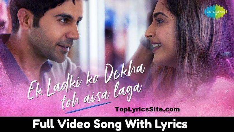 Ek Ladki Ko Dekha Toh Aisa Laga Lyrics