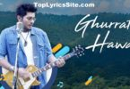 Ghurrati Hawa Lyrics