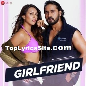 Girlfriend Song Lyrics