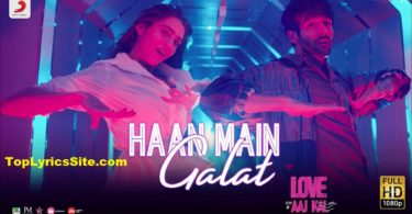 Haan Main Galat Lyrics