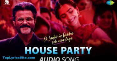 House Party Lyrics