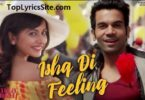 Ishq Di Feeling Lyrics