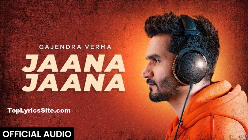 Jaana Jaana Lyrics