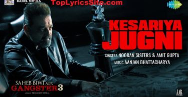 Kesariya Jugni Lyrics