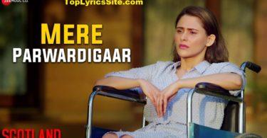 Mere Parwardigaar Lyrics
