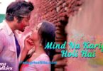 Mind Na Kariyo Holi Hai Lyrics
