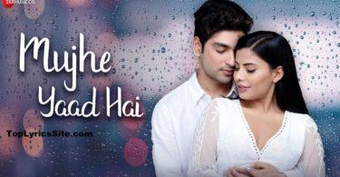 Mujhe Yaad Hai Lyrics
