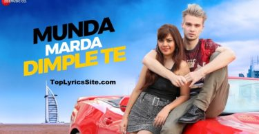 Munda Marda Dimple Te Lyrics