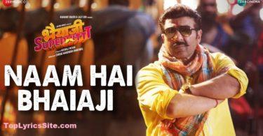 Naam Hai Bhaiaji Lyrics
