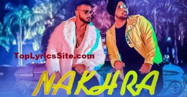 Nakhra Lyrics