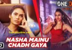 Nasha Mainu Chadh Gaya Lyrics