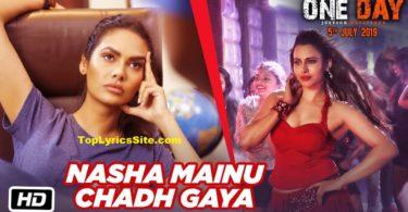 Nasha Mainu Chadh Gaya Lyrics