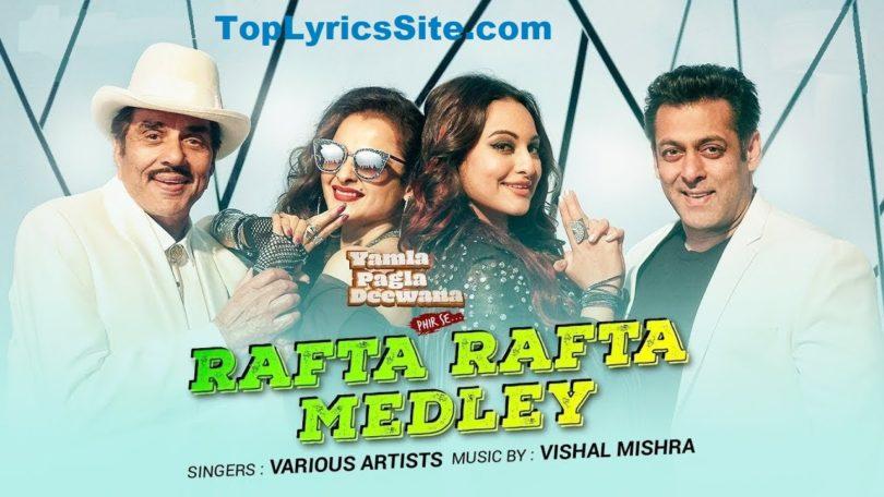Rafta Rafta Medley Lyrics
