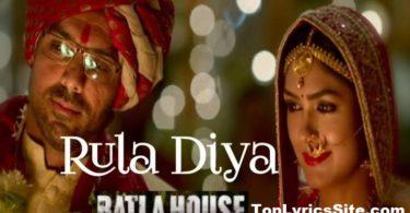 Rula Diya Lyrics
