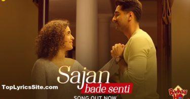 Sajan Bade Senti Lyrics