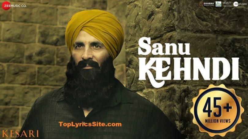 Sanu Kehndi Lyrics