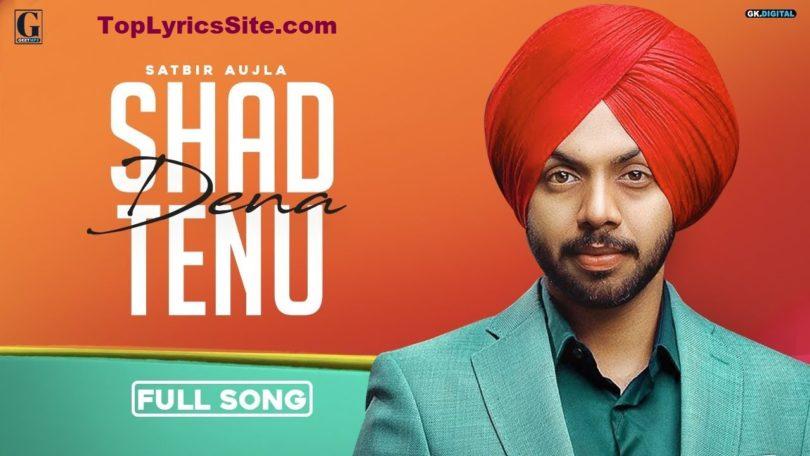 Shad Dena Tenu Lyrics