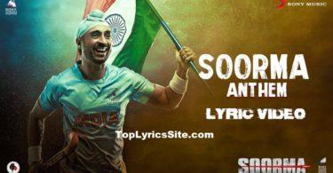 Soorma Anthem Lyrics