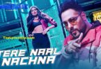 Tere Naal Nachna Lyrics