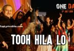 Tooh Hila lo Lyrics