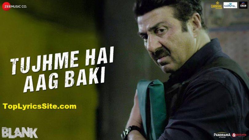 Tujhme Hai Aag Baki Lyrics