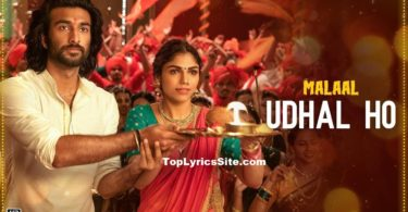 Udhal Ho Lyrics