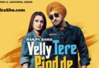 Velly Tere Pind De Lyrics