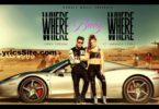 Where Baby Where Lyrics