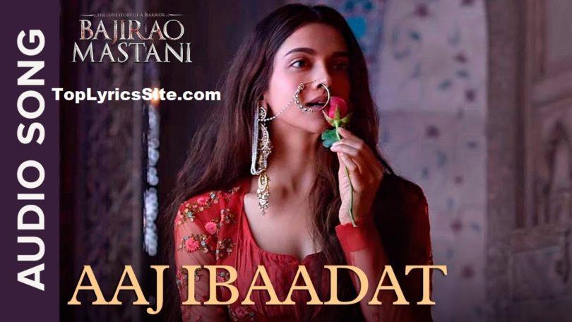 Aaj Ibaadat Lyrics